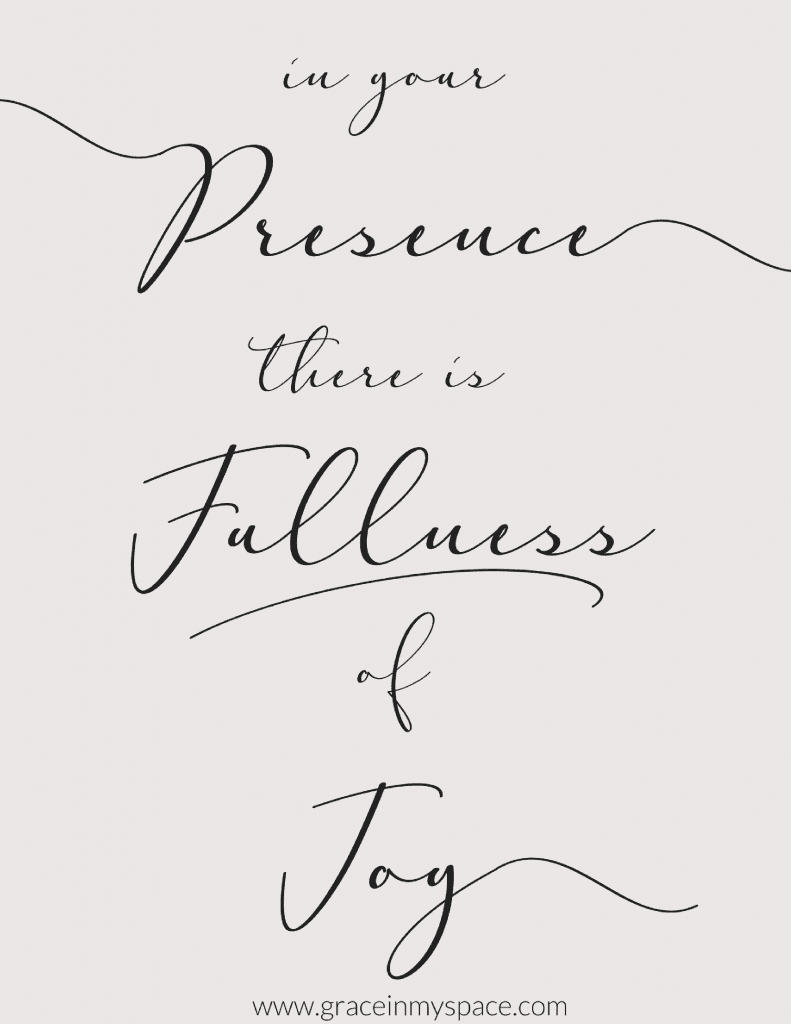 Download my free Fullness of Joy printable for all blog subscribers and gain access to a library of free printables and scripture devotionals.