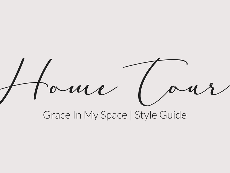 Our Home | A Style Guide for Grace In My Space
