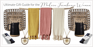 The Ultimate Modern Farmhouse Gift Guide