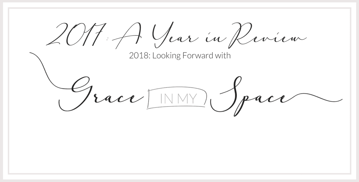 2017 has come and gone and today I'm reflecting on God's goodness through trials with a little recap of my top blog posts as we kick off 2018!