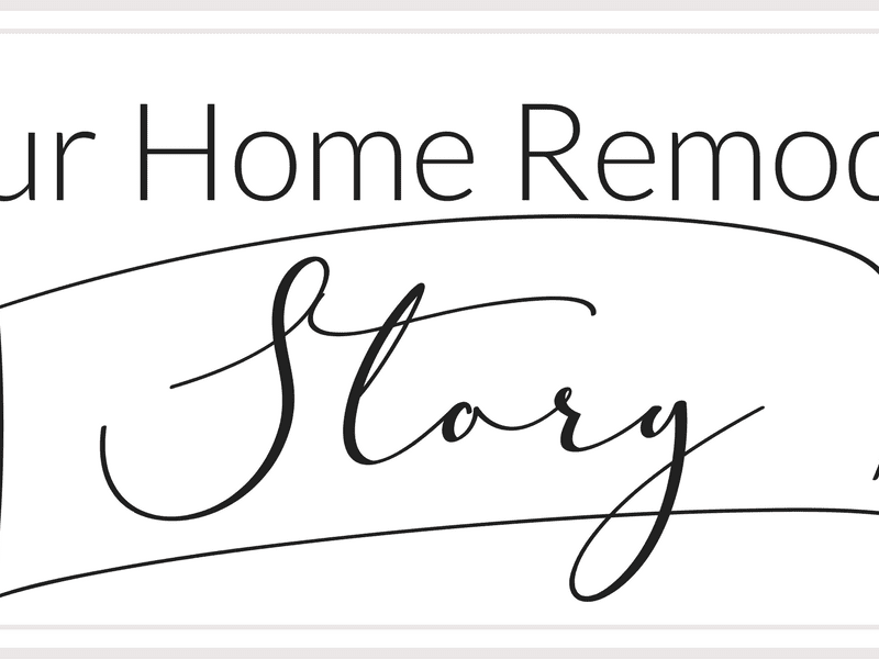 Our Home Remodel Story | Beauty from Ashes
