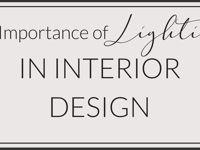 The Importance of Lighting in Interior Design
