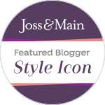 Joss & Main Style Icon- Featured Blogger