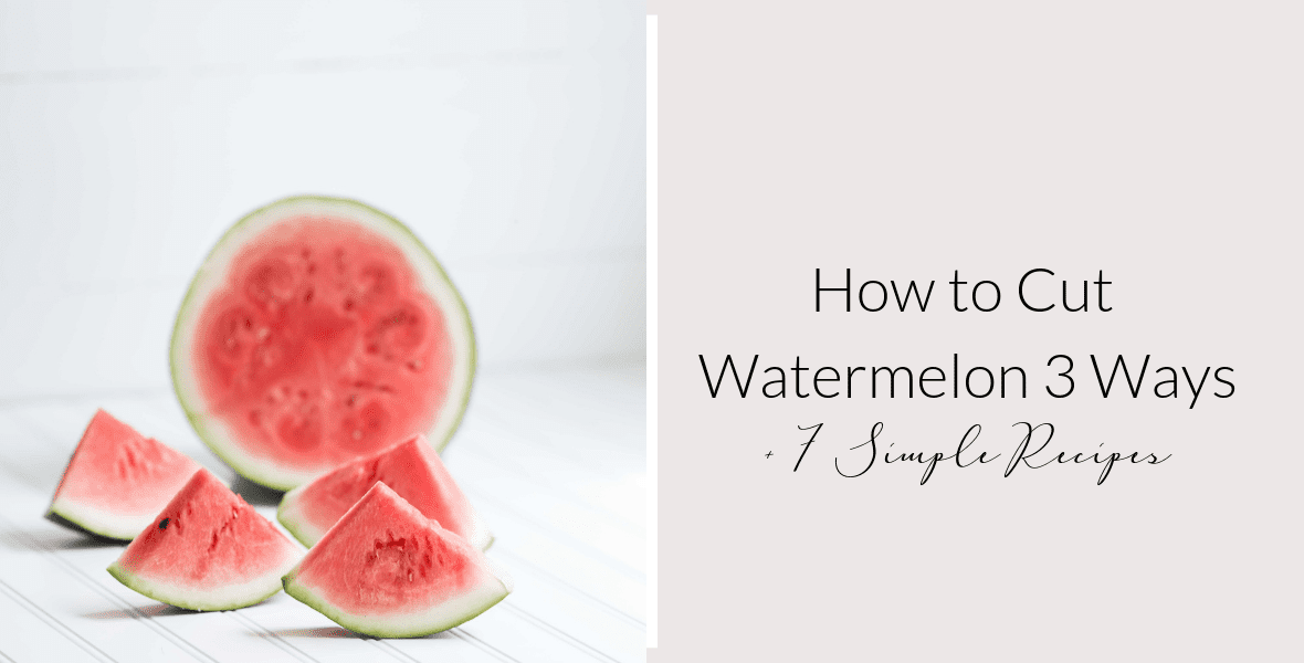 Do you love watermelon? This refreshing fruit is an easy addition to a summer party. Learn the easiest way to cut watermelon plus 7 watermelon recipe ideas.