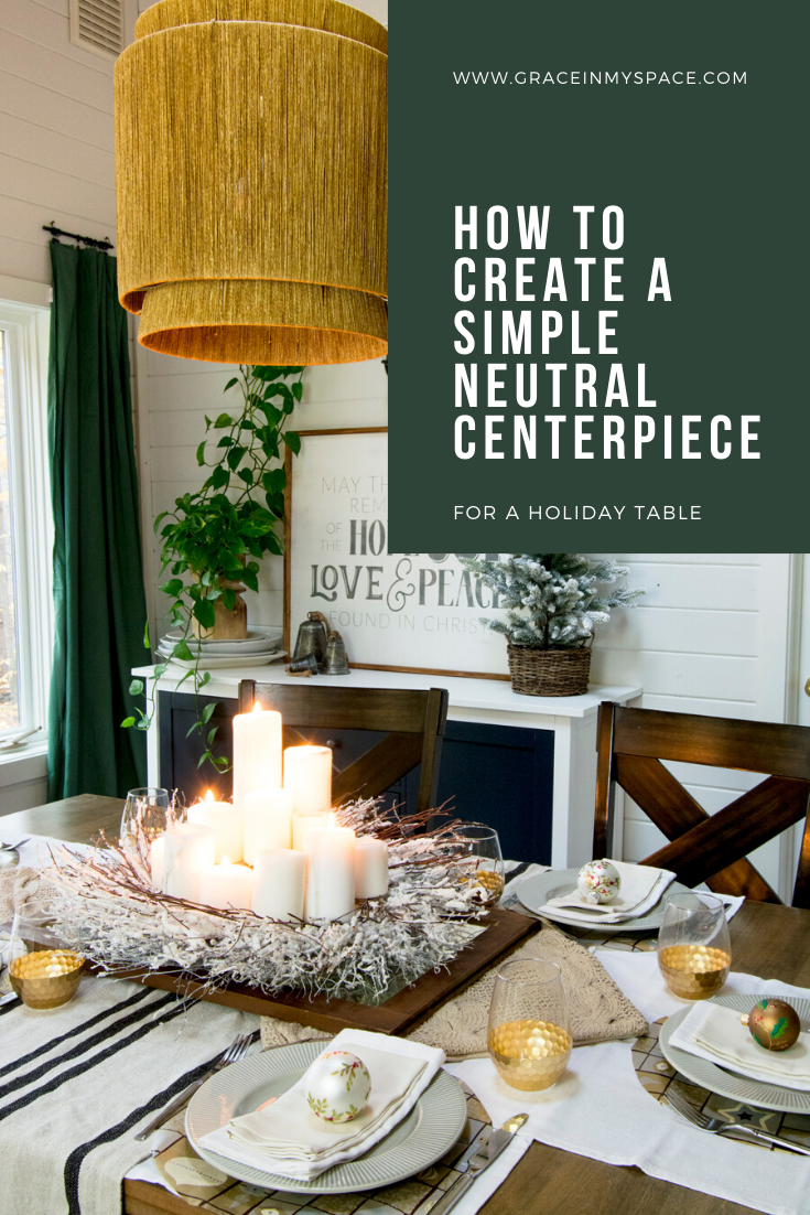 How to create a neutral centerpiece for the holidays.