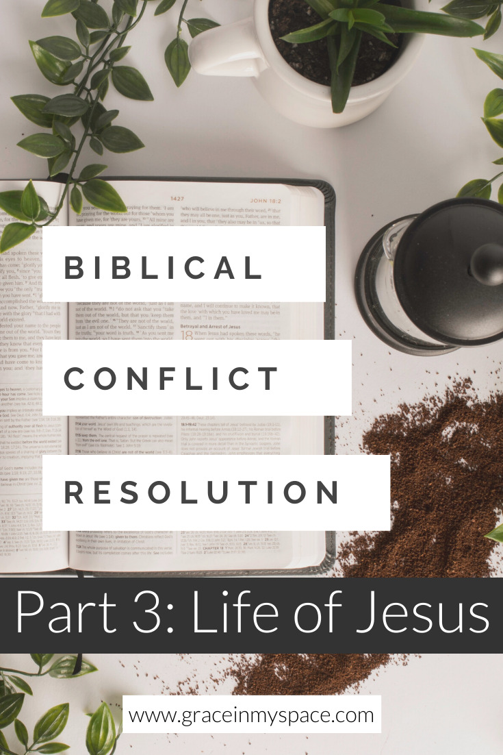 Jesus is our greatest teacher on conflict resolution. Let's examine conflict resolution examples from His life as we apply His lessons to our situation.