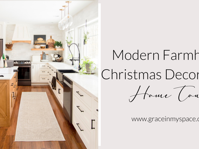Modern Farmhouse Christmas Decorations Tour
