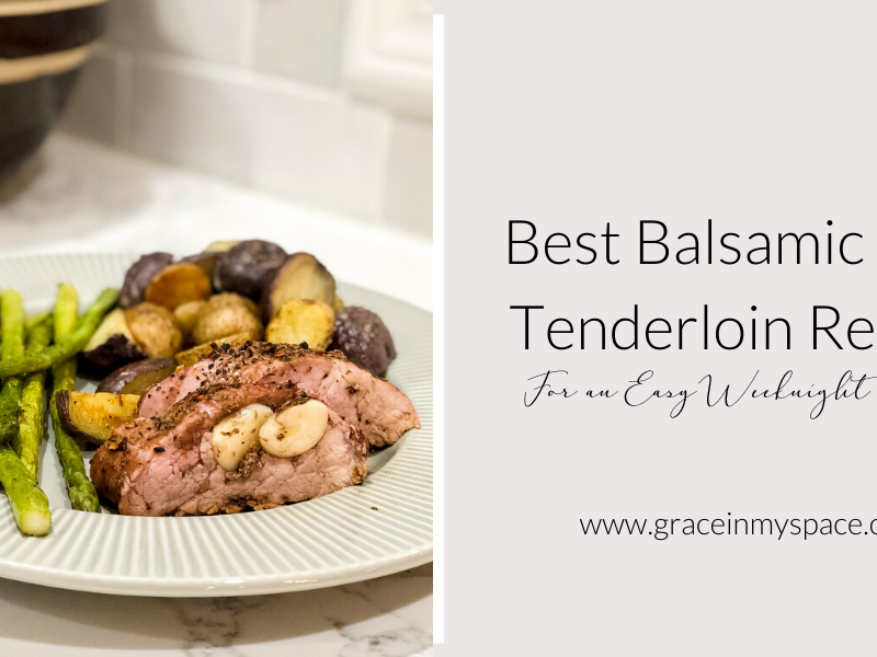 Best Pork Tenderloin Recipe for Easy Weeknight Dinners