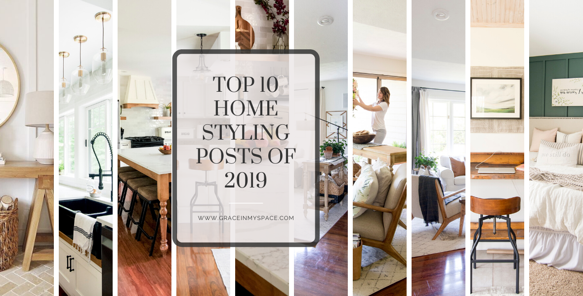 Do you want to see the top 10 best home styling posts of 2019? After winning Best Home Styling blog this year, I'm excited to share your favorites!