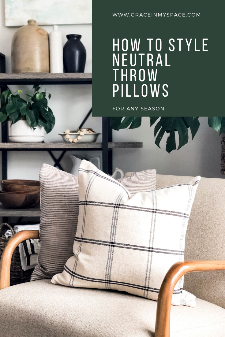 How to Style Neutral Throw Pillows