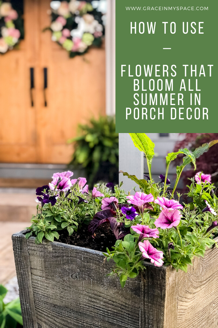 How to Use Flowers that Bloom All Summer in Your Porch Decor