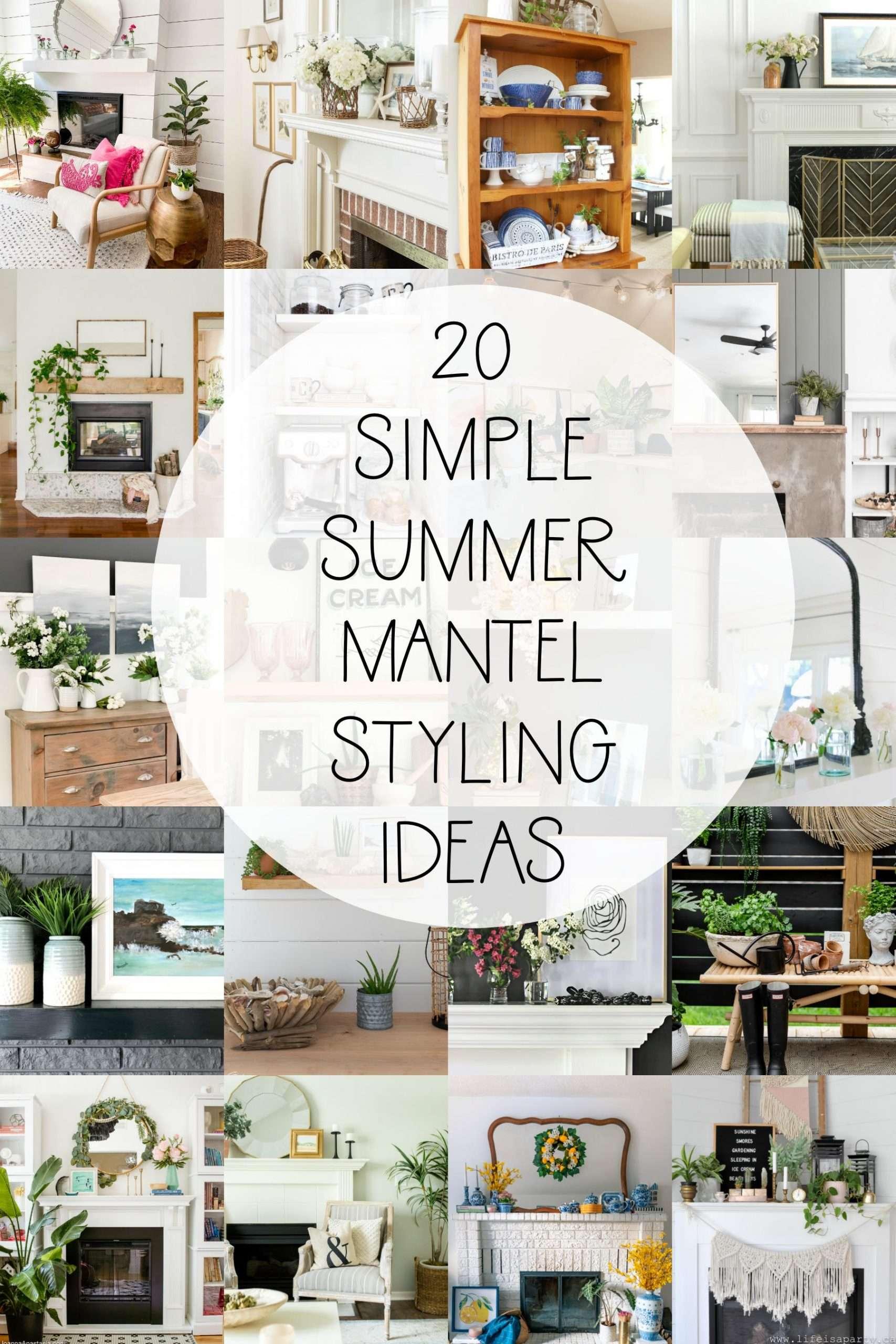Effortless Summer Mantel Ideas