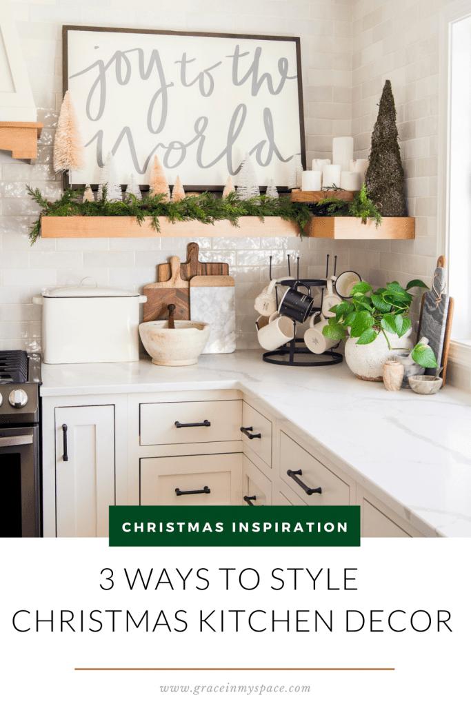 3 Easy Ways to Style Christmas Kitchen Decor