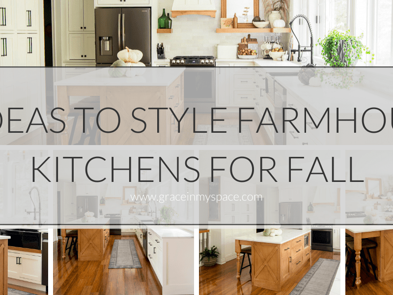 5 Ideas to Style Farmhouse Fall Kitchen Decor