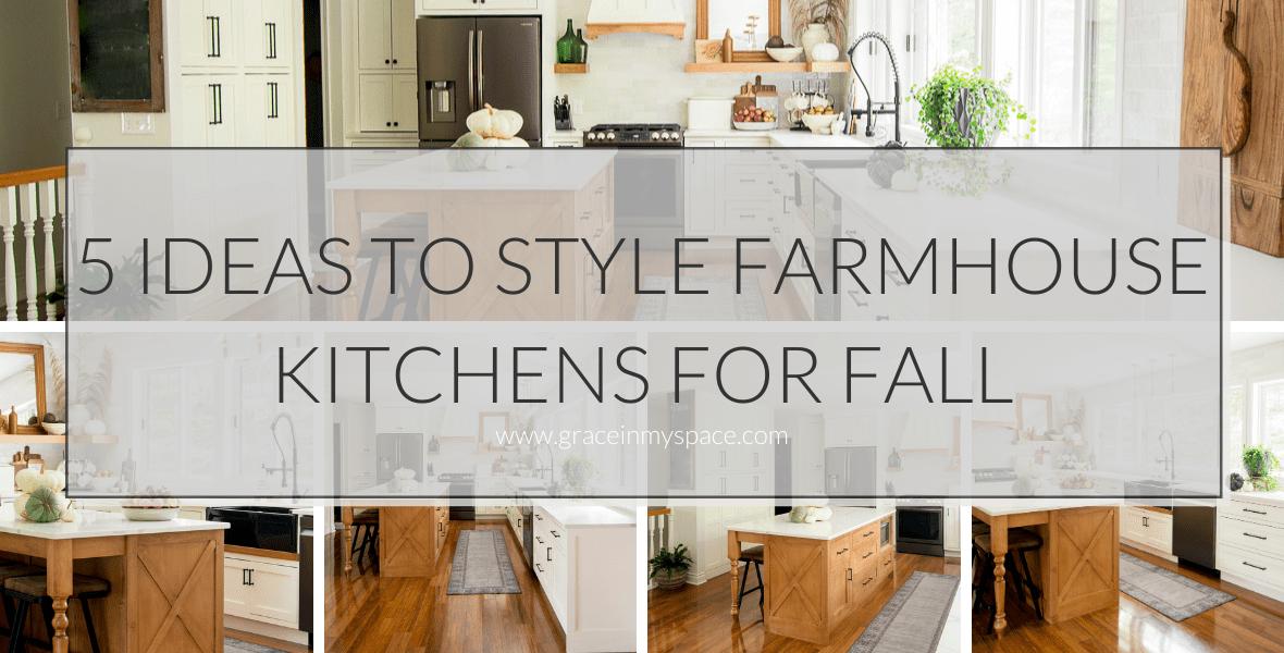5 Ideas to Style Farmhouse Fall Kitchen Decor