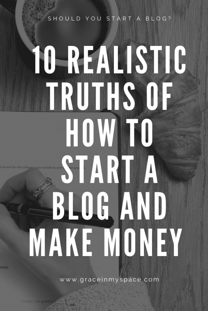 10 Realistic Truths of How to Start a Lifestyle Blog and Make Money
