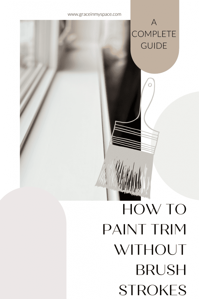 Best Tips for How to Paint Trim Without Brush Strokes