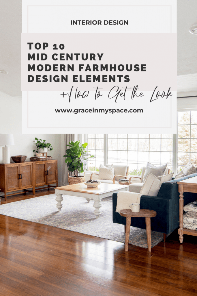 Top 10 Mid Century Modern Farmhouse Design Elements