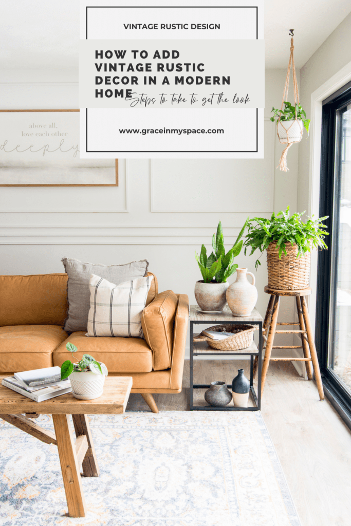 How to Add Vintage Rustic Decor in a Modern Home