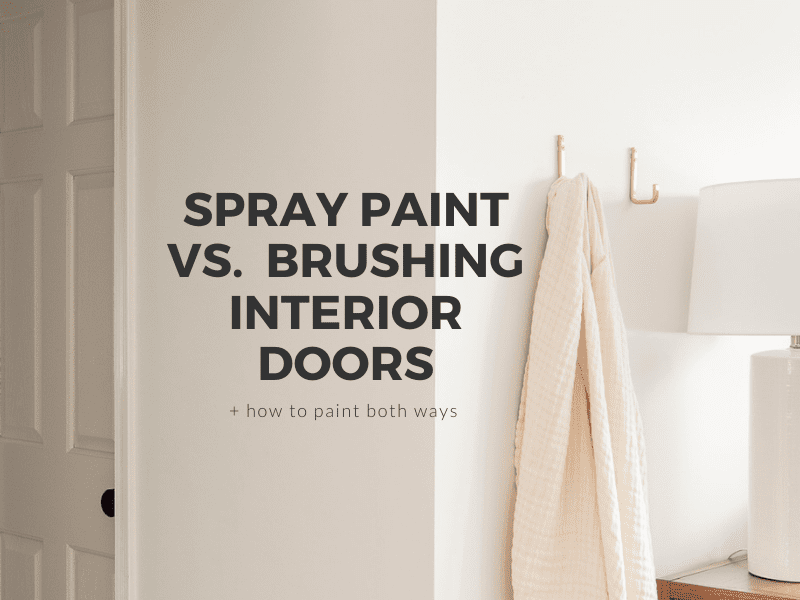 Spray Paint vs. Brush Hand Painting on Interior Doors