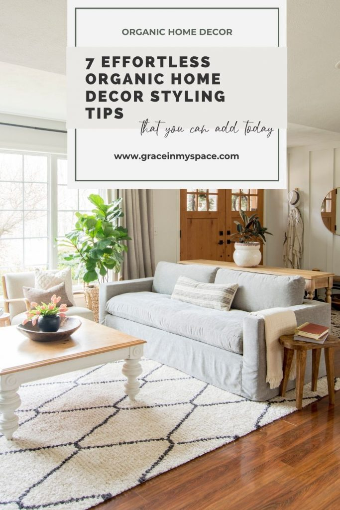 7 Effortless Organic Home Decor Styling Tips