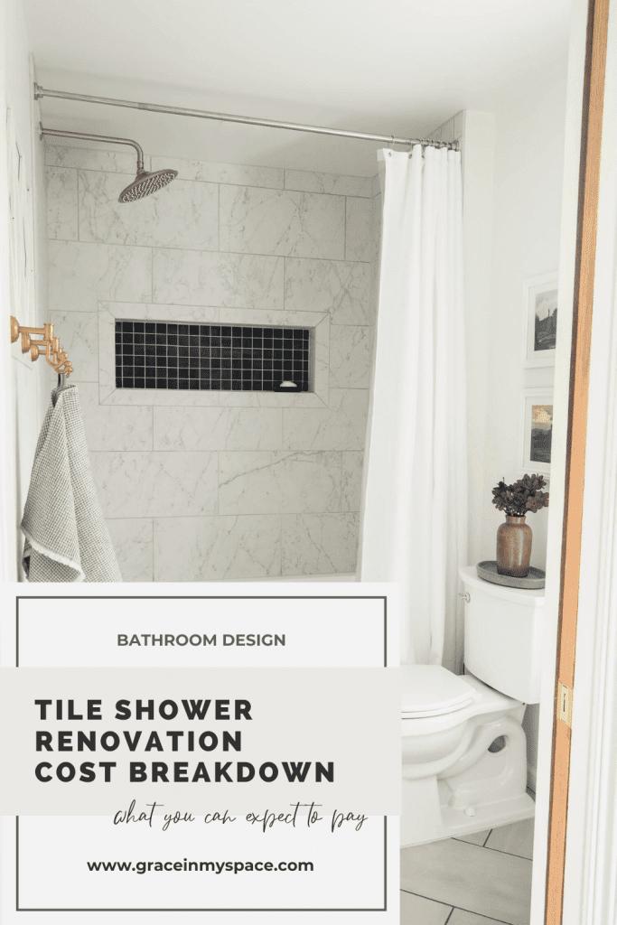 Tile Shower Renovation Cost Break Down