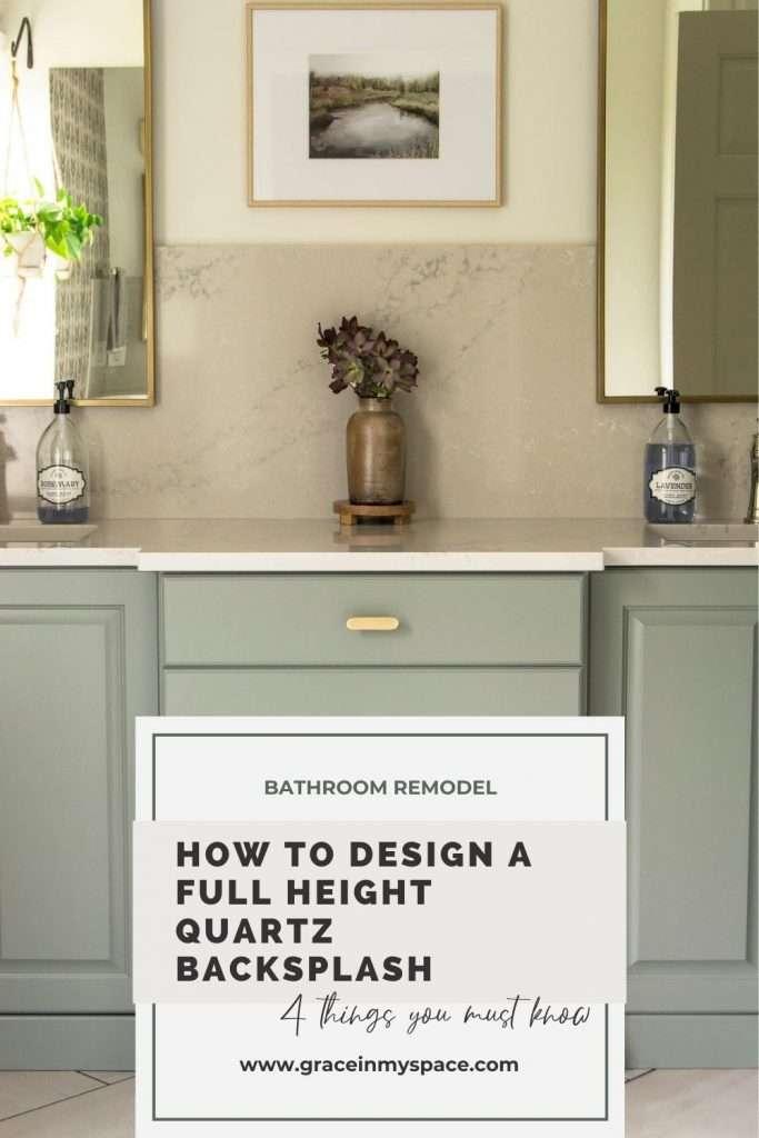 How to Design a Full Height Quartz Backsplash