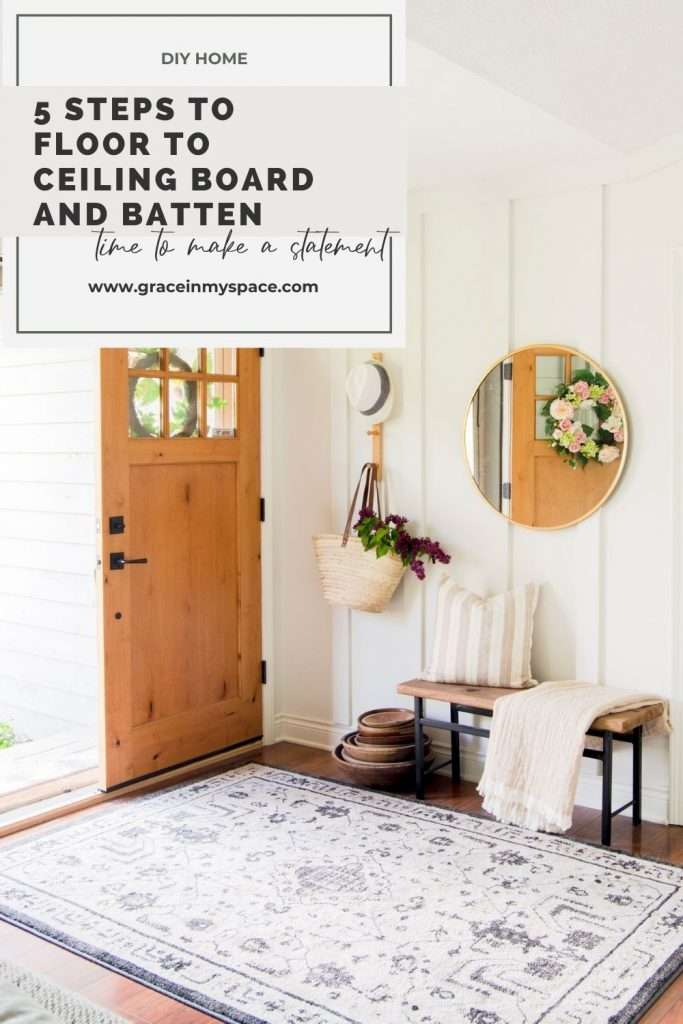 5 Steps to Floor to Ceiling Board and Batten Entryway