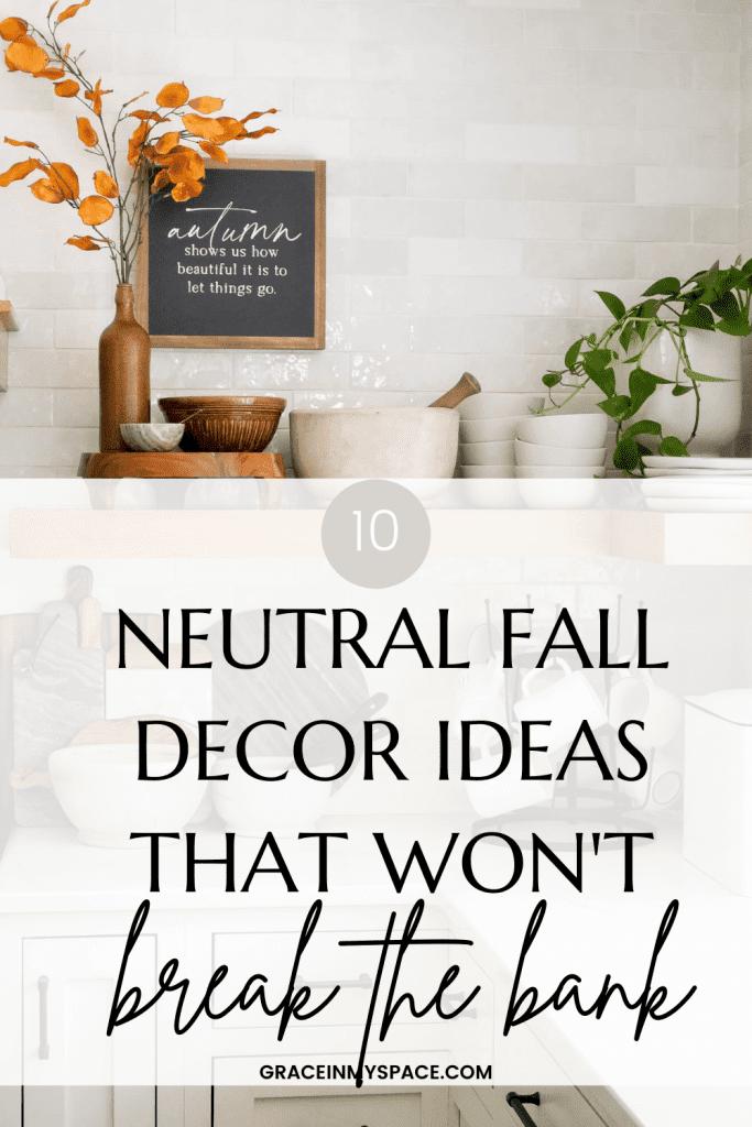 10 Neutral Fall Decor Ideas That Won't Break the Bank